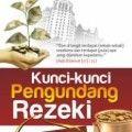 Kunci Kunci Pengundang Rezeki - Abdul Malik Al Qasim - Penerbit Kiswah Media