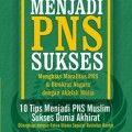 Menjadi PNS Sukses - Dr. Musthafa Luthfi. M.A. - Wacana Insan Press
