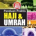 Panduan Praktis Haji dan Umrah - Dr. Abdul Aziz bin Muhammad As Said - Al Qowam