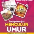Resep Manjur Mengulur Umur - Abdullah bin Ali Al Ghamidi - Penerbit Kiswah Media