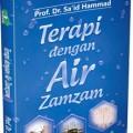 Terapi dengan Air Zam Zam - Prof. Dr. Sa'id Hammad - Aqwamedika
