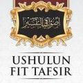 Ushulun Fit Tafsir - Syaikh Muhammad bin Shalih Al-Utsaimin - Al Qowam