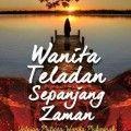 Wanita Teladan Sepanjang Zaman - DR. Mushthafa Murad - Wacana Ilmiah Press