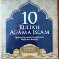 10 kuliah Agama Islam - Dr Adian Husaini - Pro U Media