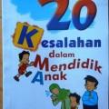 20 Kesalahan dalam Mendidik Anak - Muhammad Rasyid Dimas - Penerbit Robbani Press