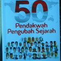50 Pendakwah Pengubah Sejarah - M Anwar Djaelani - Pro U Media