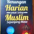 99 Renungan Harian untuk setiap Muslim Sepanjang Masa - Hayat Hidayat S Th I. Lc - Penerbit Ziyad