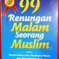 99 Renungan Malam Seorang Muslim - Nur Faizin Muhith M.A. - Penerbit Al Quds