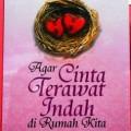 Agar Cinta Terawat Indah Di Rumah Kita - Amatullah Binti Abdul Muthalib - Penerbit Pro U Media