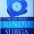 Agar Hati Rindu Surga - Khalid Abu Syadi - Penerbit Wafa Press