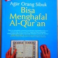 Agar Orang Sibuk Bisa Menghafal Al Quran - Bahirul Amali Herry - Penerbit Pro You