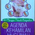 Agenda Kehamilan Muslimah dari Minggu ke Minggu - Deri Rizki Anggarani S.Gz, Yazid Subakti- Penerbit Al Qudwah Publishing
