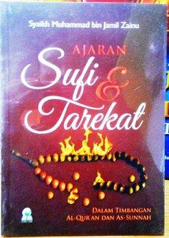 Ajaran Sufi Dan Tarekat - Syaikh Muhammad Bin Jamil Zainu - Penerbit Darul Haq