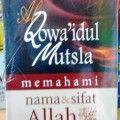 Al Qowaidul Mutsla memahami nama dan sifat Allah - Syaikh Muhammad Bin Shalih Al Utsaimin - Penerbit Media Hidayah