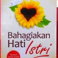 Bahagiakan Hati Istri - Muhammad Abdul Halim Hamid - Penerbit Al Hambra