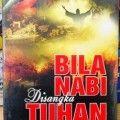 Bila Nabi Disangka Tuhan - Syaikh Abdullah Bin Abdurrahman - Penerbit Inas Media