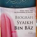 Biografi Syaikh Bin Baz - Syaikh Abdul Aziz bin Muhammad as Sadhan - Khasanah Fawaid