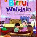 Birrul Walidin anak - Wahyu Annisa - Penerbit Al Kautsar Kids