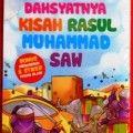 Dahsyatnya Kisah Rasul Muhammad - Tin Zulaeha - Penerbit Al Qudwah