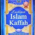 Ensiklopedi Islam Kaffah - Syaikh Muhammad bin Ibrahim bin Abdullah At-Tuwaijiri - Pustaka Yassir