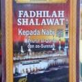 Fadhilah Shalawat Kepada Nabi - Mubarak Bin Mahfudh Bamuallim Lc - Penerbit Pustaka Imam Asy Syafii