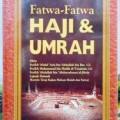 Fatwa fatwa Haji dan Umrah - Muhammad Bin Abdul Aziz Al Musnad - Penerbit Pustaka Imam Asy Syafii