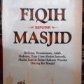 Fiqih Seputar Masjid - Syaikh Abdullah Bin Shalih Al Fauzan - Penerbit Pustaka Imam Asy Syafii