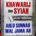 Khawarij Dan Syiah Dalam Timbangan Ahlus Sunnah Wal Jamaah - Prof. Dr. Ali Muhammad Ash Shalabi - Penerbit Pustaka Al Kautsar