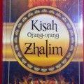 Kisah Orang orang Dzalim - Hamid Ahmad Ath Thahir - Penerbit Darussunnah