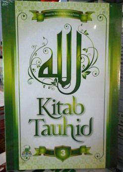Kitab Tauhid 3 - Syaikh DR. Shalih Bin Fauzan Al Fauzan - Penerbit Darul Haq