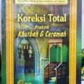 Koreksi Total Khutbah Dan Ceramah - Suud Bin Malluh Bin Sultan Al Anazi - Penerbit Pustaka Imam Asy Syafii