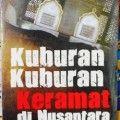 Kuburan kuburan Keramat Di Nusantara - Hartono Ahmad Jaiz,Hamzah Tede - Penerbit Pustaka Al Kautsar