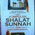 Kumpulan Shalat Sunnah dan Keutamaannya - DR. Sa'id bin Ali bin Wahf Al-Qahthani - Penerbit Darul Haq