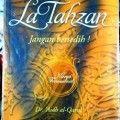 La Tahzan - Dr. Aidh Al Qarny - Penerbit Qisthi Press