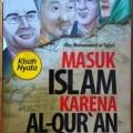 Masuk Islam Karena Al Quran - Abu Muhammad al Isfari - Al Qudwah Publishing