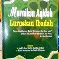 Memurnikan Aqidah Meluruskan Ibadah - Ibrahim Bin Utsman Al Faris - Penerbit Pustaka At Tazkia