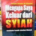 Mengapa Saya Keluar Dari Syiah - Sayyid Husain Al Musawi - Penerbit Pustaka Al Kautsar