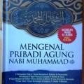 Mengenal Pribadi Agung Nabi Muhammad - Imam At Tirmidzi - Ummul Qura