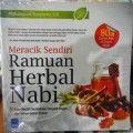 Meracik Sendiri Ramuan Herbal Nabi - Muhammad Yuniyanto. S.Si - Penerbit Pustaka Arafah