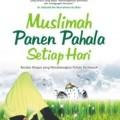 Muslimah Panen Pahala - Hana' binti Abdul Aziz Ash-Shanba' - Penerbit Zamzam