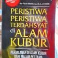 Peristiwa Peristiwa Terdahsyat di Alam Kubur - Nur Faizin Muhith Lc MA - Penerbit Ziyad