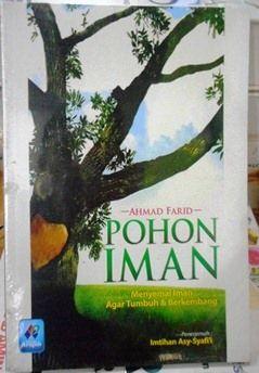 Pohon Iman - Ahmad Farid - Penerbit Pustaka Arafah