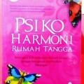 Psiko Harmoni Rumah Tangga - Izzatul Jannah - Penerbit Indiva