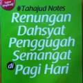 Renungan Dahsyat Penggugah Semangat di Pagi Hari - M. As'ad Mahmud Lc - Al Qudwah Publishing
