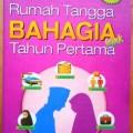 Rumah Tangga Bahagia sejak Tahun Pertama - Dr. Aiman Husaini - Penerbit Islamadina