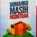 Rumahku Masih Ngontrak revisi - Dr. Syafiq Bin Riza Bin Hasan Bin Abdul Qodir Bin Salim Basalamah. M.A - Penerbit Rumah Ilmu