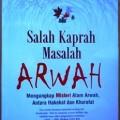 Salah Kaprah Masalah Arwah - Majdi Muhammad Asy Syahawi - Penerbit Inas Media