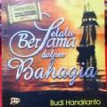 Selalu Bersama Dalam Bahagia - Budi Handrianto - Penerbit Gema Insani