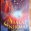 Shalat Nikmat Tanpa Cacat - Dr. Abdul Halim Mahmud - Penerbit Inas Media