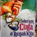Suburkan Cinta Di Rumah Kita - Muhammad Mahmud Al Qadhi - Penerbit Samudra